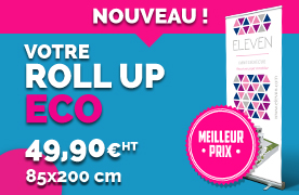 Roll up Eco à 49.90€ HT
